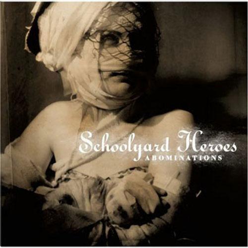Schoolyard_Heroes_CD_-_Abominations